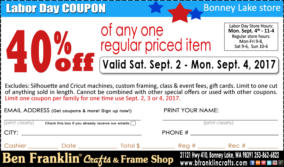 Ben franklin crafts and frame shop labor day coupon in for Ben franklin craft store coupons