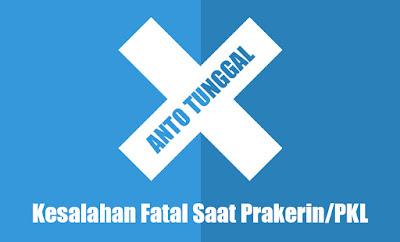 Kesalahan Fatal Saat Prakerin PKL yang Harus Dihindari