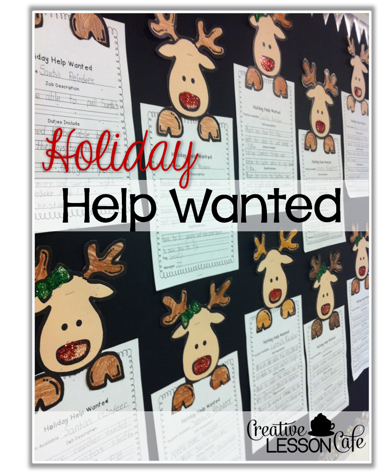 Christmas Help Wanted.Creative Lesson Cafe Reindeer Help Wanted Project