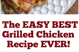 The EASY Best Grilled Chicken Recipe EVER! #best #grilled #chicken #easydinner #grilledchicken #whole30recipe #bestchickenrecipe