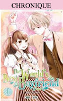 http://blog.mangaconseil.com/2019/01/chronique-worlds-best-boyfriend-vol1-2.html