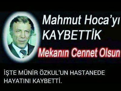 Münir Özkul Mahmut Hoca Öldü öldümü ne zaman öldü