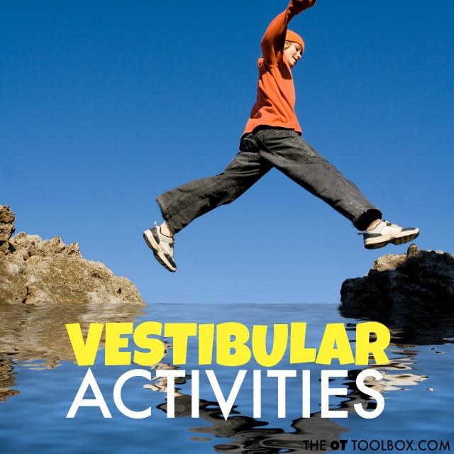 Vestibular Activities that kids will love
