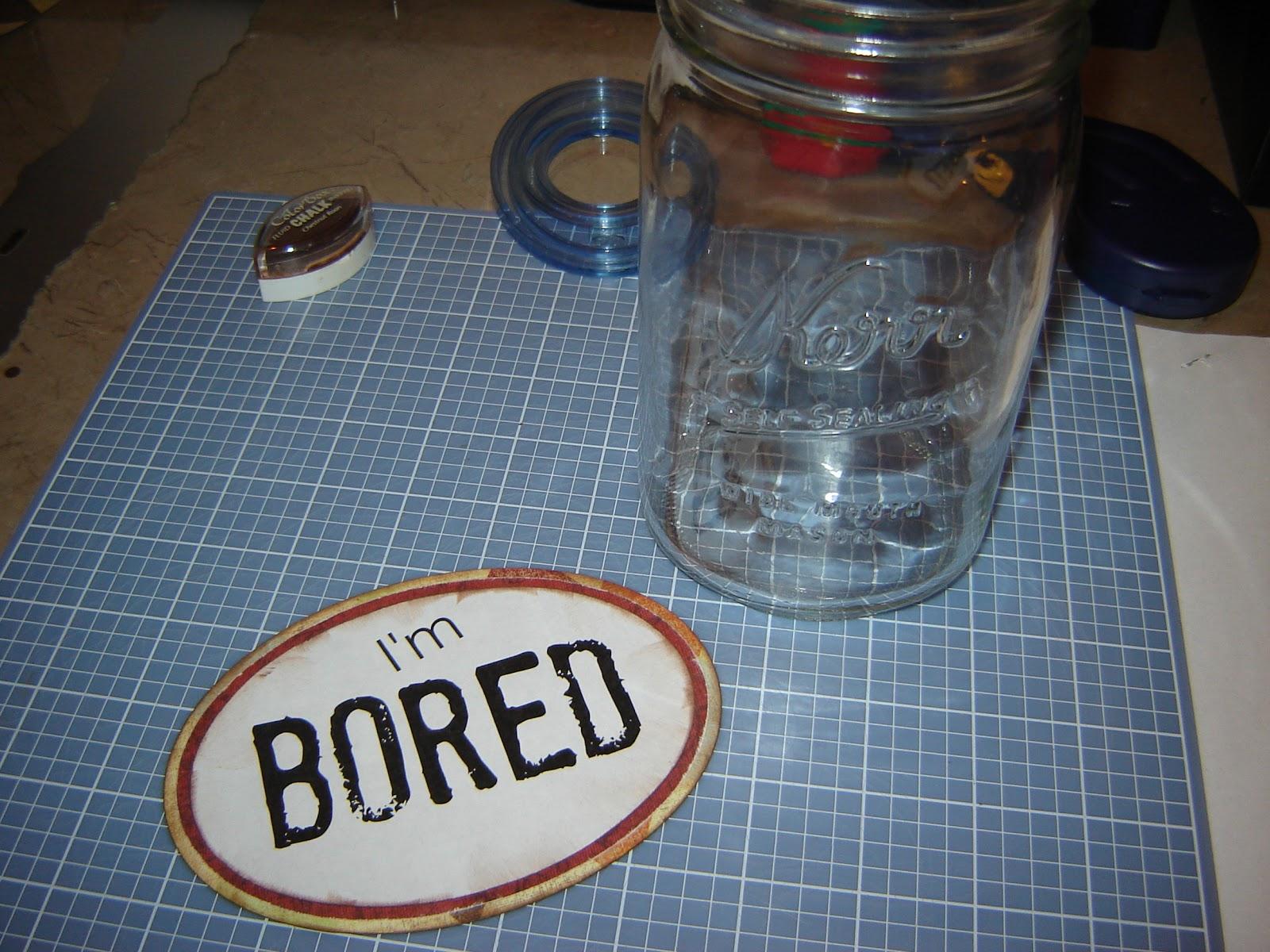 I M Bored Jar: She Who Makes: The I'm Bored Jar