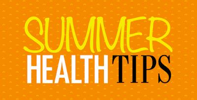 Summer Health Tips
