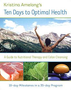 Ten Days to Optimal Health