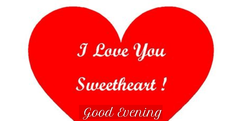 red heart i love you sweetheart good evening hd image