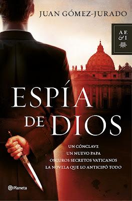 Espía de dios - Juan Gómez-Jurado (2013)