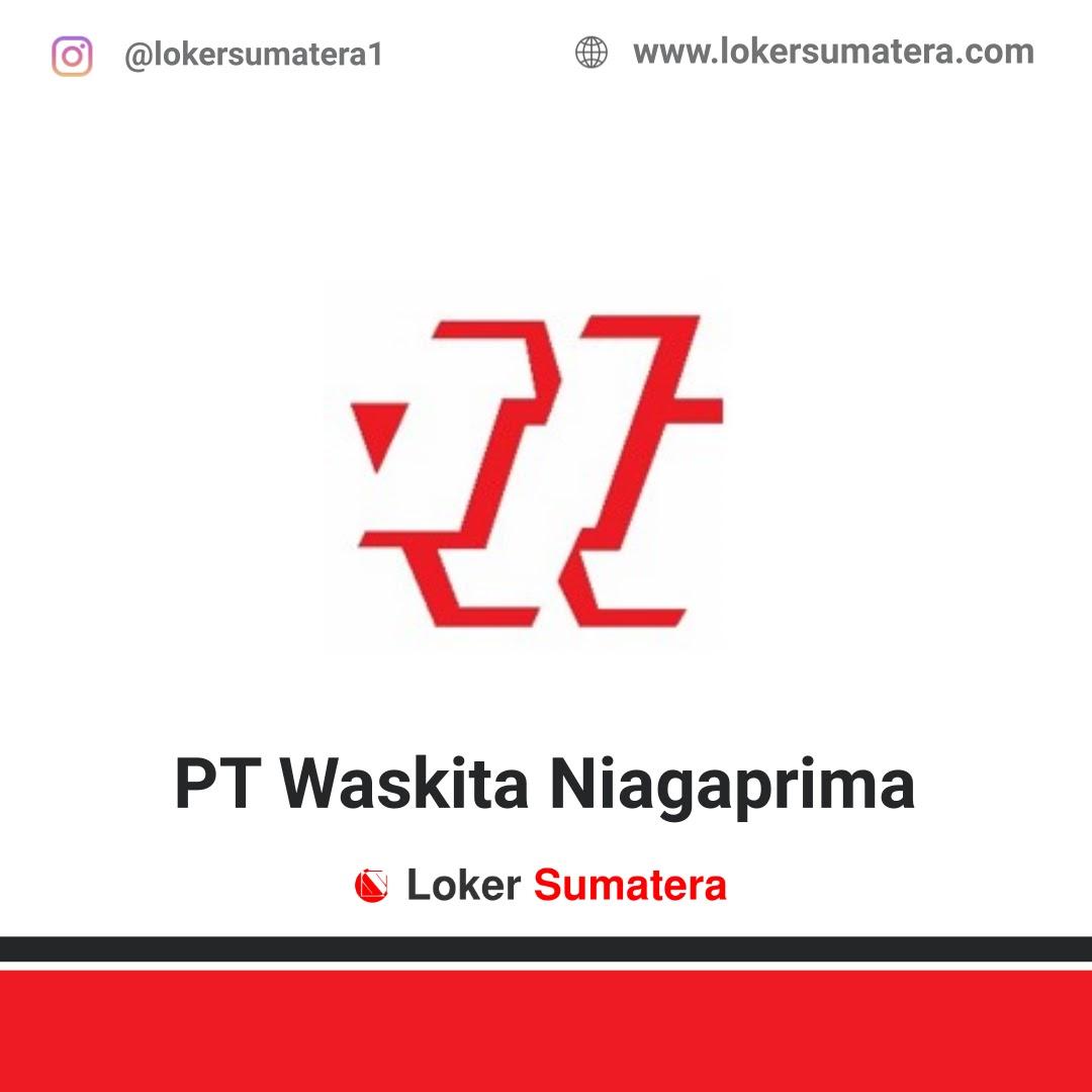 Lowongan Kerja Pekanbaru: PT Waskita Niagaprima November 2020