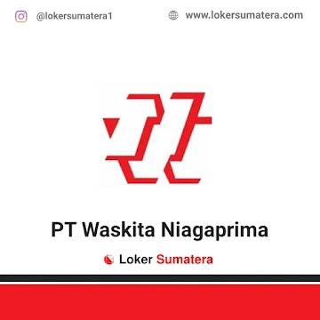 Lowongan Kerja Pekanbaru: PT Waskita Niagaprima Oktober 2020
