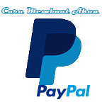 Cara Baru  Mendaftar Paypal