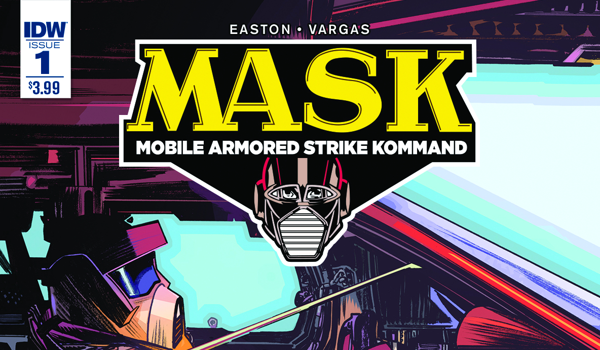 m a s k 1 now available in local comic shops and digital download