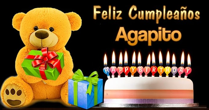 Feliz Cumpleaños Agapito