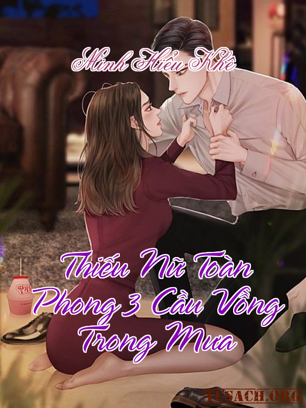 Thiếu Nữ Toàn Phong 3: Cầu Vồng Trong Mưa