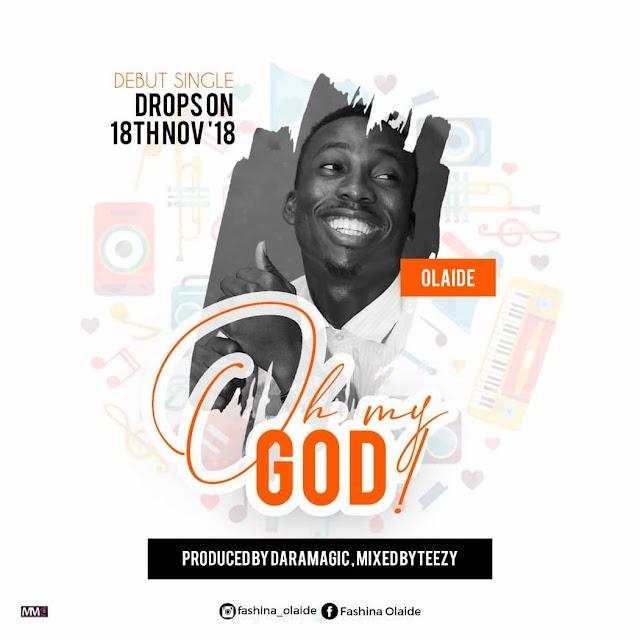 Olaide Kicks Off Gospel Music Career With 'Oh My God'