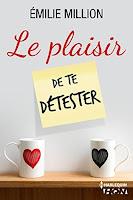 http://leden-des-reves.blogspot.fr/2017/06/le-plaisir-de-te-detester-emilie-million.html