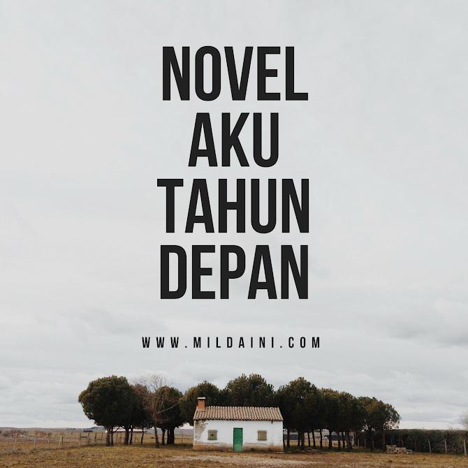 Tahun Depan Saya Ingin Menerbitkan NOVEL