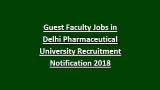Guest Faculty Jobs in Delhi Pharmaceutical University Recruitment Notification 2018