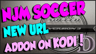 Install NJM SOCCER Kodi Addon | Watch FootBall & Sports Live Stream