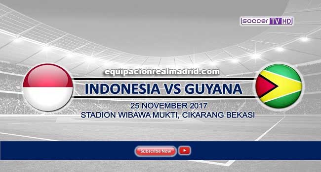 live streaming indonesia vs guyana 1-1