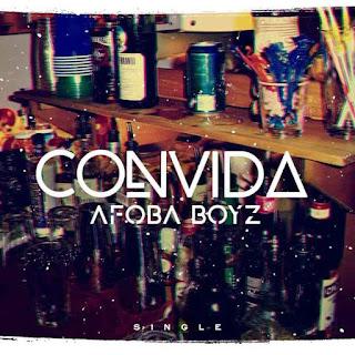 Afoba Boyz - Convida (Afro house) Download