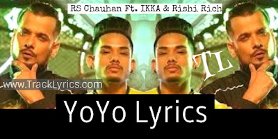 yo-yo-lyrics-by-ikka-rs-chauhan-rishi-rich-new-hindi-punjabi-mix-song