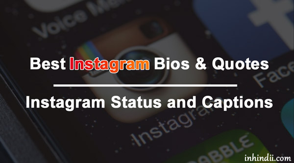 Best Instagram Bios & Quotes
