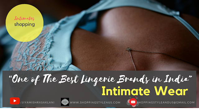 Shopping, Style and Us: India's Best Shopping and Self-Help Blog - #NotSponsored - This Lingerie Brand in India Is One Of The Best!