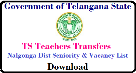 Nalgonda Teacher Transfers Seniority and Vacancy Lists of GHM SGT SA LP PET DownloadDEO Nalgonda Website where we can get Telangana Teacher Transfers 2018 SGT SA PET Language Pandits GHMs Seniority and Vacancy Lists useful to teachers to attend teacher transfers counselling and plan acordingly. District Educational Officer Nalgonda Dist will srcruitiny the application forms After Applying Online at www.cdse.telangana.gov.in teachers may get Seniority list of Secondary Grade Teacher School Assistant Telugu Hindi English Mathematics Physical Science Bio Science and Social Studies language Pandits Physical Education Teacher GHMs Headmasters LFL nalgonda-dist-deo-website-transfers-sgt-sa-lp-pet-ghm-vacancy-seniority-list-download/2018/05/nalgonda-dist-deo-website-transfers-sgt-sa-lp-pet-ghm-vacancy-seniority-list-download.html