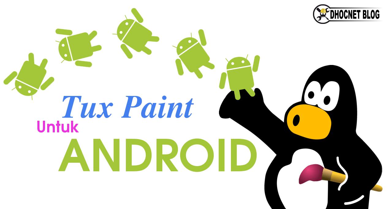 TuxPaint Untuk Smartphone Android