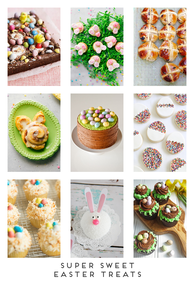 SUPER SWEET EASTER TREATS.