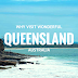Why Visit Wonderful Queensland, Australia