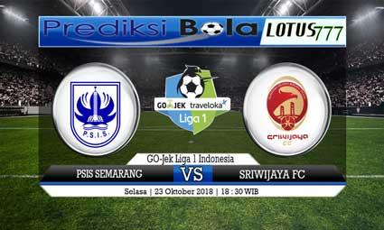 PREDIKSI PSIS SEMARANG VS SRIWIJAYA FC 23 OKTOBER 2018