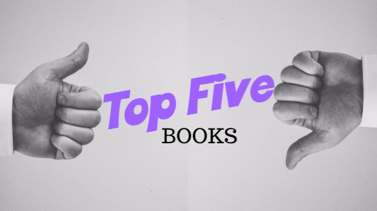 Top Five Books