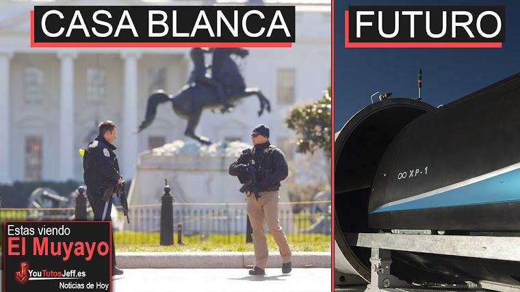 Se Mete un Tiro frente a la Casa Blanca, Hyperloop, Microsoft, La Peor Pelicula | El Muyayo