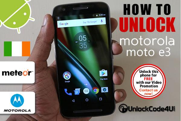 Factory Unlock Code Motorola Moto E3 from Meteor