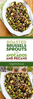 Roasted Brussels Sprouts with Avocados and Pecans found on KalynsKitchen.com.
