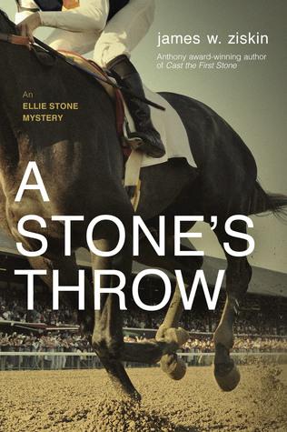 A Stones Throw An Ellie Stone Mystery 6 By James W Ziskin