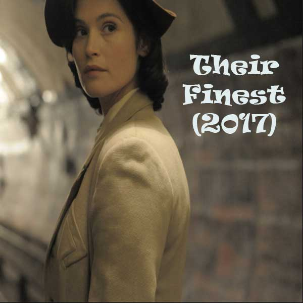 Their Finest, Film Their Finest, Their Finest Synopsis, Their Finest Trailer, Their Finest Review, Download Poster Film Their Finest 2017