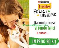 Logo Purina e Friskies ''Felici insieme'' : vinci gratis 20 forniture