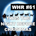 White Hats Report #61 | TWAS THE NIGHT BEFORE CHRISTMAS