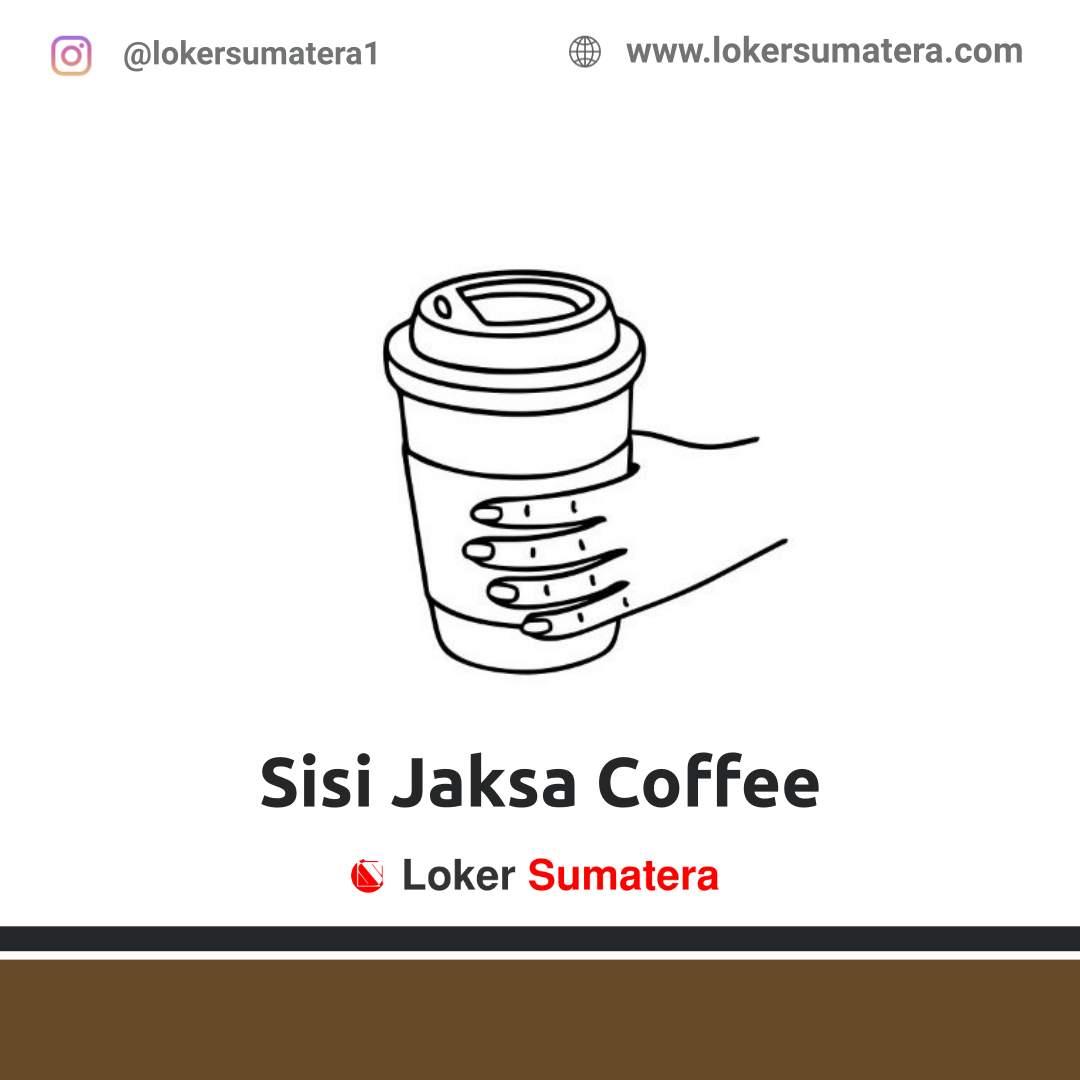 Lowongan Kerja Jambi: Sisi Jaksa Coffee September 2020