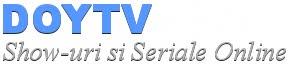 DoyTV - Show-uri si Seriale Online