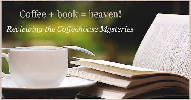 Reviewing the Coffeehouse Mysteries