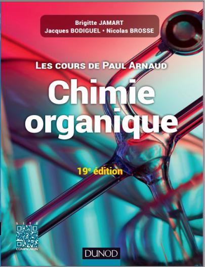 Les Cours De Paul Arnaud : Chimie Organique, Cours avec 350 questions et exercices corrigés PDF
