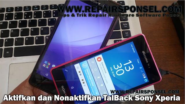 Cara Nonaktifkan TalkBack Sony Xperia (Layar bicara)