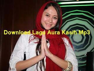 Download Lagu Aura Kasih Mp3