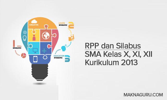 Perangkat Pembelajaran RPP dan Silabus SMA Kelas X, XI, XII Kurikulum 2013