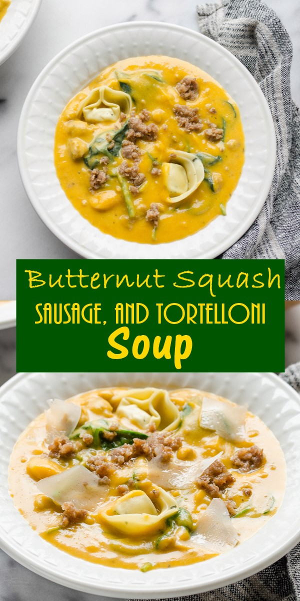 Butternut Squash, Sausage, and Tortelloni Soup #Souprecipes