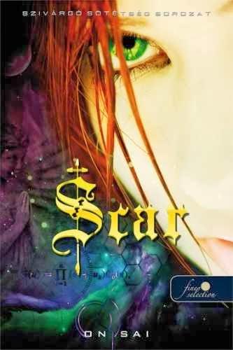 On Sai - Scar (Szivárgó sötétség 1)